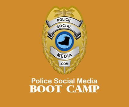 Police social media boot camp - policesocialmedia.com